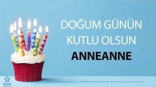 İyi ki Doğdun ANNEANNE - İsme Özel Doğum Günü Şarkısı