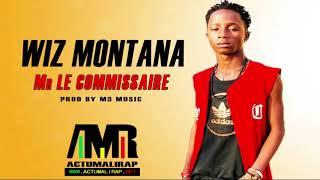 WIZ MONTANA - Mr LE COMMISSAIRE (SON 2019)