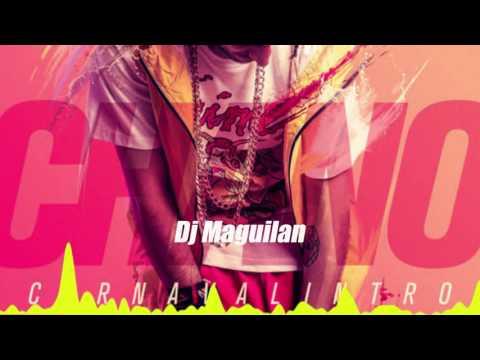 Chano! - Carnavalintro Remix Batuque (Dj Maguilan)
