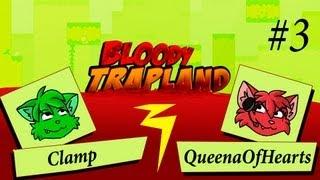 #3 [Своя атмосфера] Жестокие игры / Bloody trapland coop Quenna+Clamp