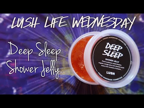 DEEP SLEEP SHOWER JELLY | LUSH | CRUELTY FREE COSMETICS