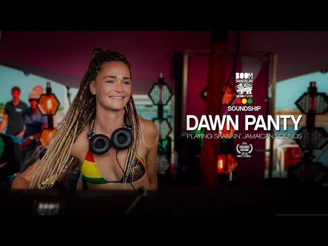 DAWN PANTY x BOOMSHAKALAK SOUNDSHIP 2018