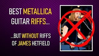 20 Metallica guitar riffs NOT by James Hetfield (+TABS)