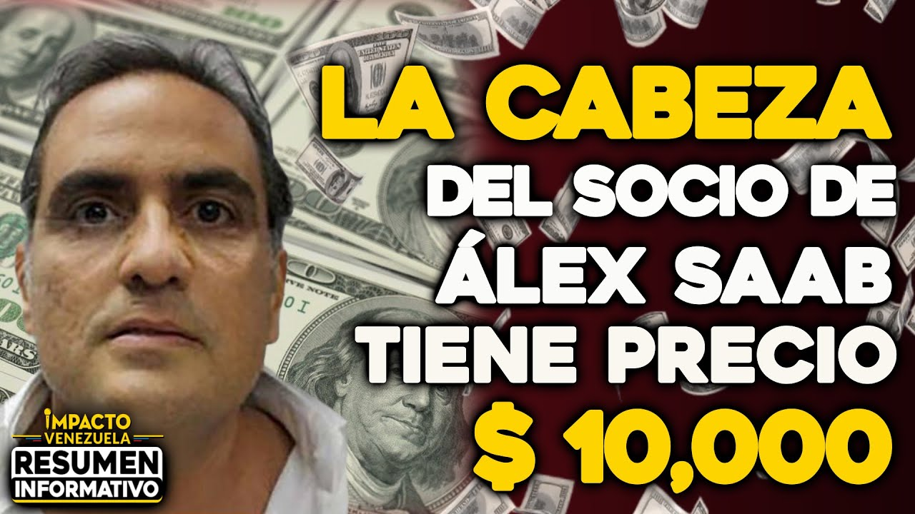 Download La cabeza del socio de ALEX SAAB tiene precio   🔴  NOTICIAS VENEZUELA HOY Oct 2021
