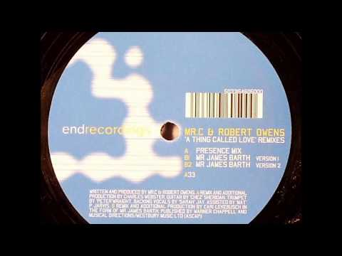 Mr.C & Robert Owens  -  A Thing Called Love (Presence Mix)