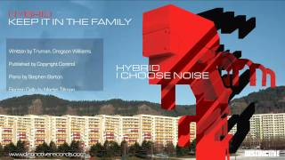 Hybrid - Keep It In The Family