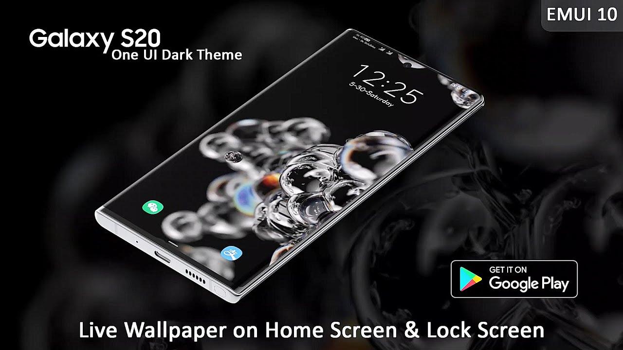 Original Theme Samsung Galaxy S20 Dark Theme For Emui 10 User Live Wallpaper