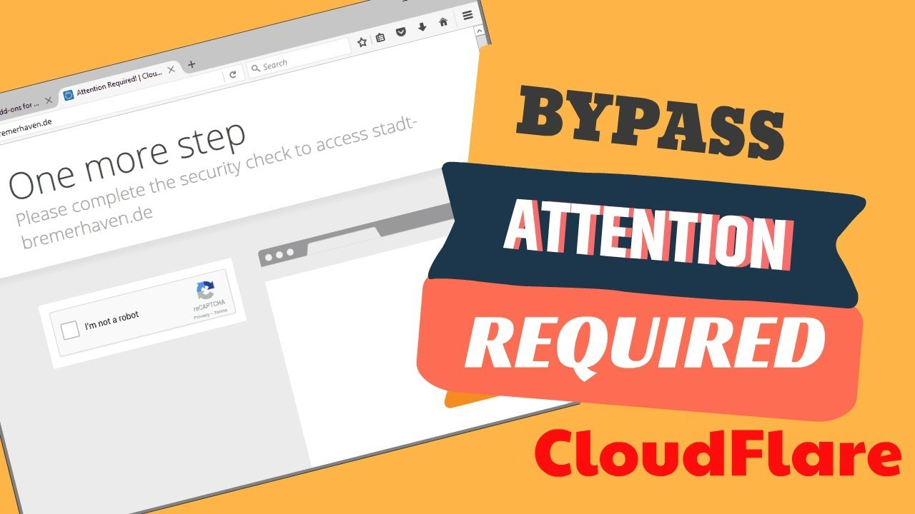bypass cloudflare on more step in one click ( bypass attention required  2019)