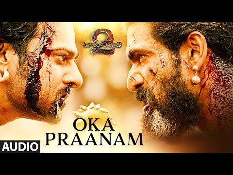 Oka Praanam Full Song - Baahubali 2 Songs | Prabhas, MM Keeravani