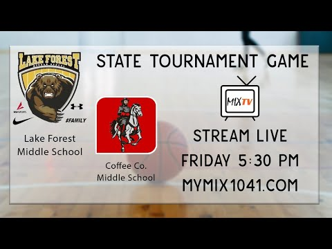 State Tournament - Lake Forest Middle School VS Coffee Co. Middle