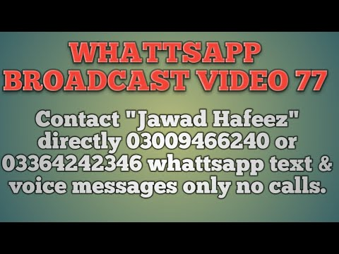 Whatsapp broadcast video 77
