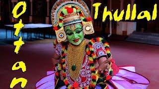Ottan Thullal By Kalamandalam Prabhakaran And Team Part 02