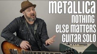 """Metallica """"Nothing Else Matters"""" Solo Lesson"""