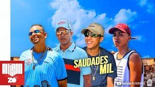 MC Lele JP, MC Leozinho ZS, MC Lipi e MC Joãozinho VT - Saudades Mil (DJ GH)