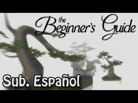 The Beginner's Guide Trailer - Sub Español