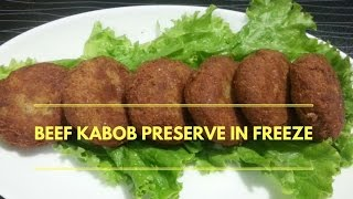 Easy Recipe Of Beef Kebab | How To Preserve Kabab In Freeze At Home | By Nian's Cooking Diary