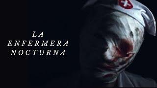 LA ENFERMERA NOCTURNA