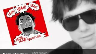 Chris Brown - Yeah 3x (Mike Mazu Bootleg) - FREE DOWNLOAD