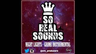 So Real Sounds - Night Lights [Grime Instrumental 2017]