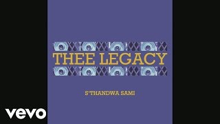 Thee Legacy - S
