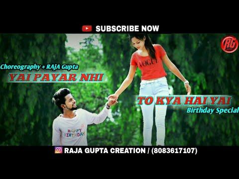 Yeh Payar Nahi Toh Kya Hai    Heart Touching Love Story 2018    Raja Gupta Creation