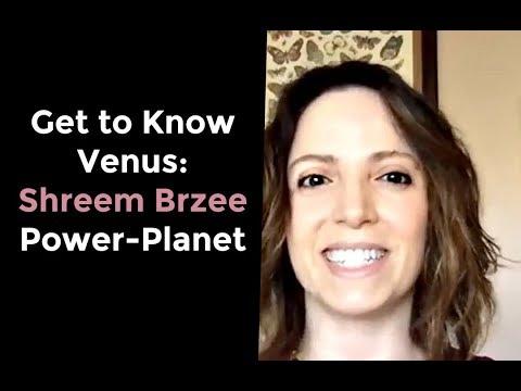 Get to Know Venus: Shreem Brzee Power-Planet