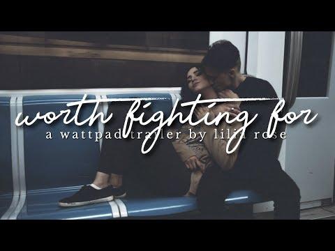Worth Fighting For | Wattpad Trailer