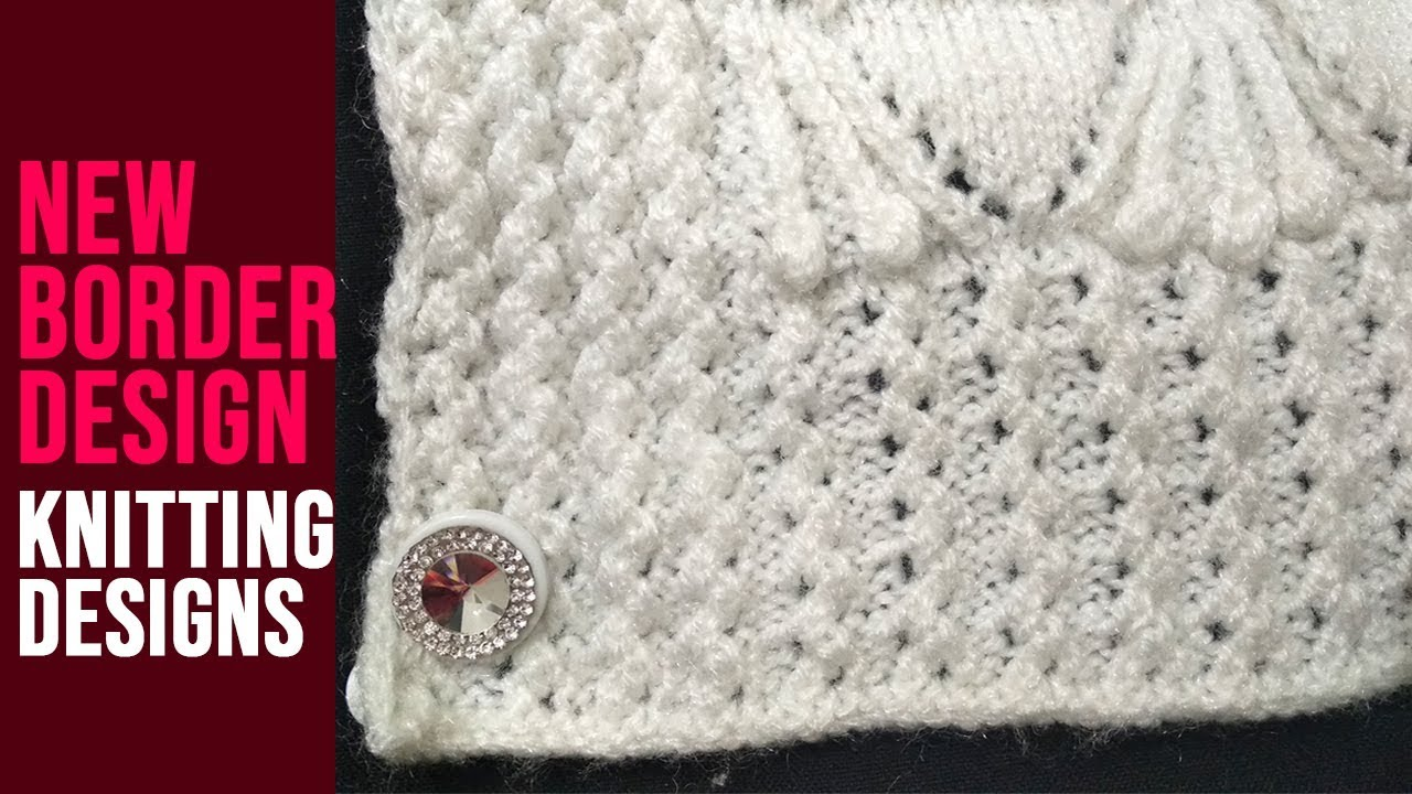 New Border Design - New Beautiful Knitting Pattern Design ...