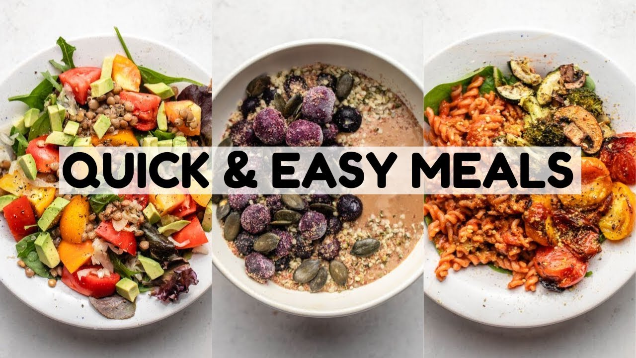 What I Eat in a Day: Quick & Easy Vegan Meals