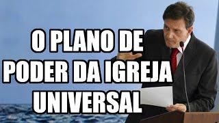 O PLANO DE PODER DA IGREJA UNIVERSAL NO RIO
