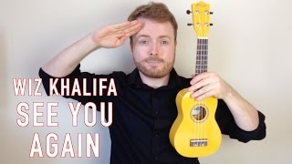See You Again - Wiz Khalifa (Fast & Furious 7 Ukulele Tutorial)