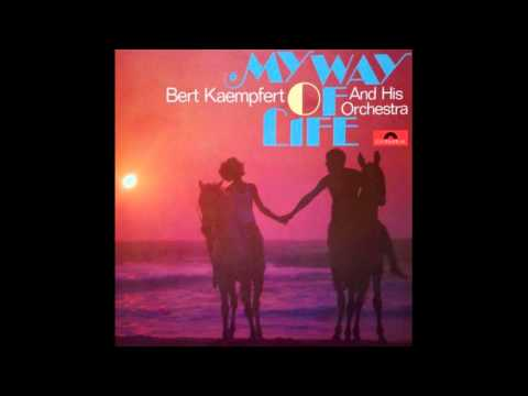 Bert Kaempfert And His Orchestra ‎– My Way Of Life - 1968 - full vinyl album