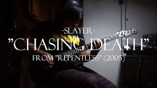 Slayer - Chasing Death (Guitar Cover)