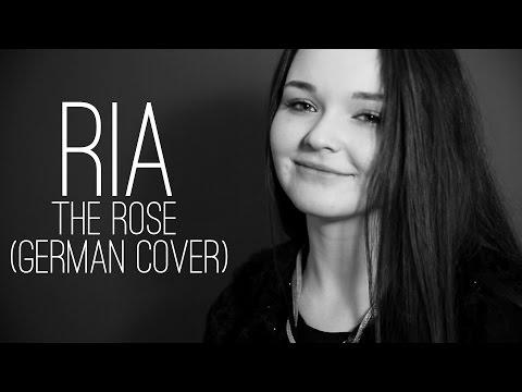 RIA - TheRose Cover (German/Deutsch - Helene Fischer Version)
