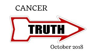 CANCER:  The Harsh Truth October 2018