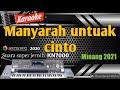 Karaoke lagu minang terbaru - Manyarah untuak cinto  asano agam kn7000