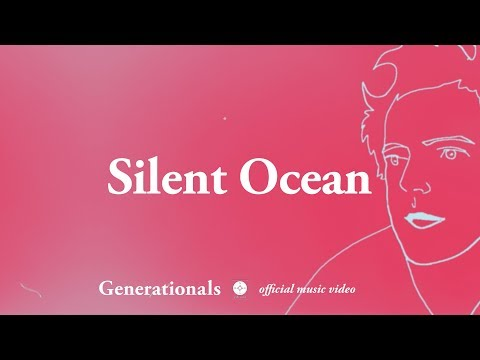 Generationals - Silent Ocean [OFFICIAL MUSIC VIDEO] Mp3