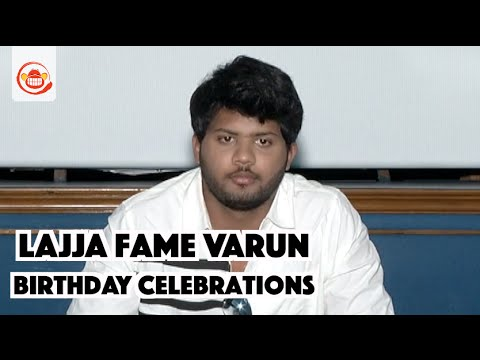 Download Lajja Movie Fame Varun Birthday Celebrations - Directed by Narasimha Nandi | Silly Monks