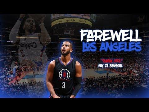 Chris Paul - Farewell LA (21 Savage - Baby Girl) : Mix-(HD)