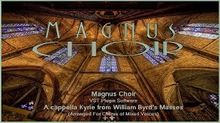 Syntheway Magnus Choir VST Plugin: A cappella Kyrie from William Byrd