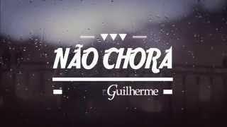 Baixar Vitor e Guilherme - Não chora