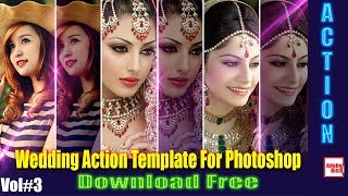 Wedding Action Template For Photoshop Vol#3 Download Free By [Adobe BoX] 2018