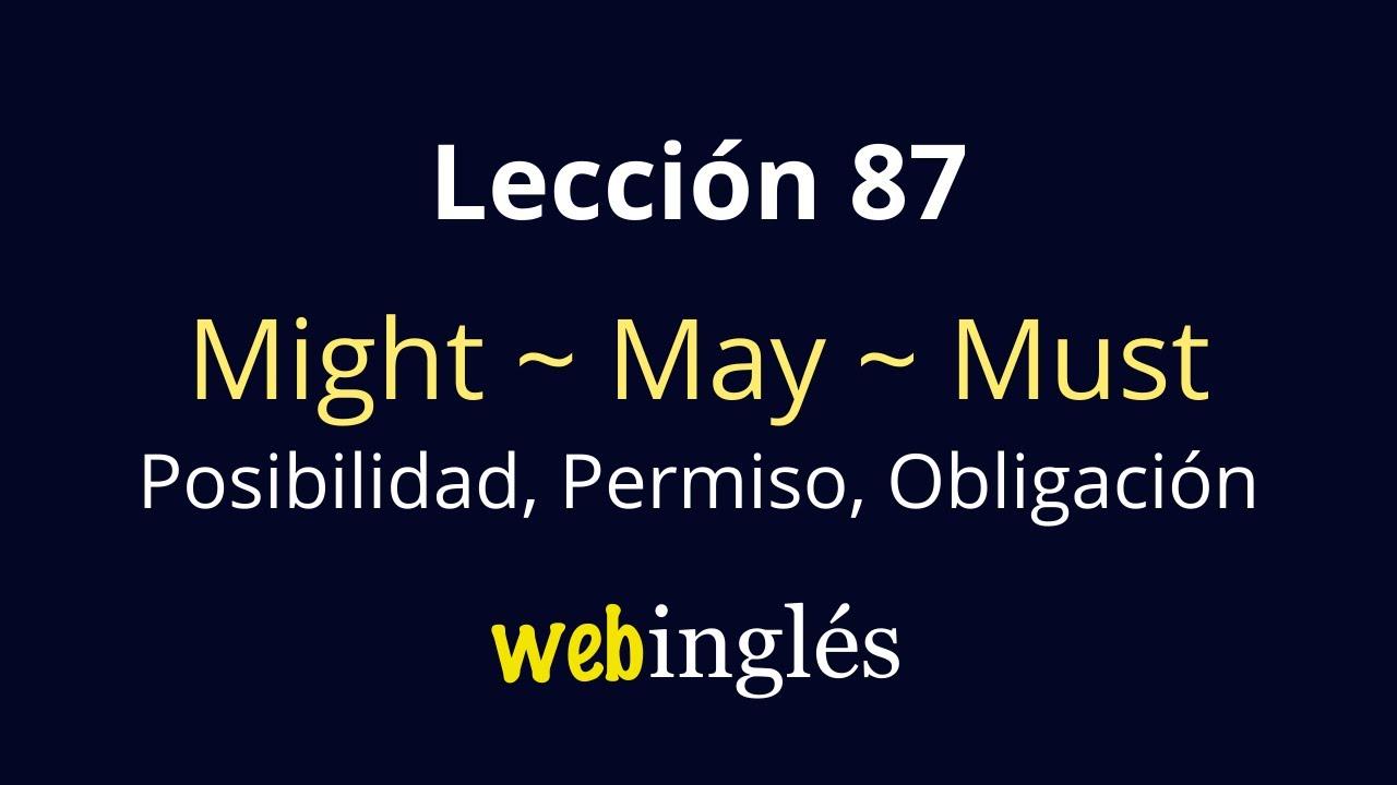 87 May Might Must Verbos Modales Inglés