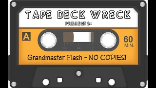 Grandmaster Flash - NO COPIES! Redo