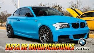 [Miércoles De Autos] BMW 135i - Lista de modificaciones al Bimmer // Ganque