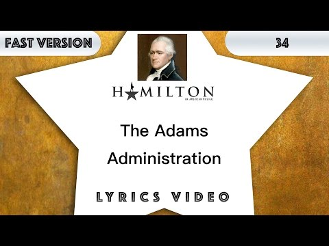 34 episode: Hamilton - The Adams Administration [Music Lyrics] - 3x faster