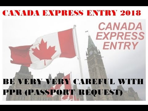 Canada Express Entry 2019 , BE CAREFUL with PPR - YouTube
