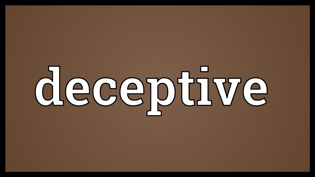Deceptiveness meaning