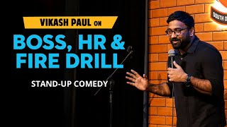 Boss, HR & Fire Drill | Stand-up Comedy by Vikash Paul