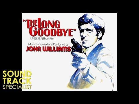 John Williams | The Long Goodbye (1973) | Jack Sheldon